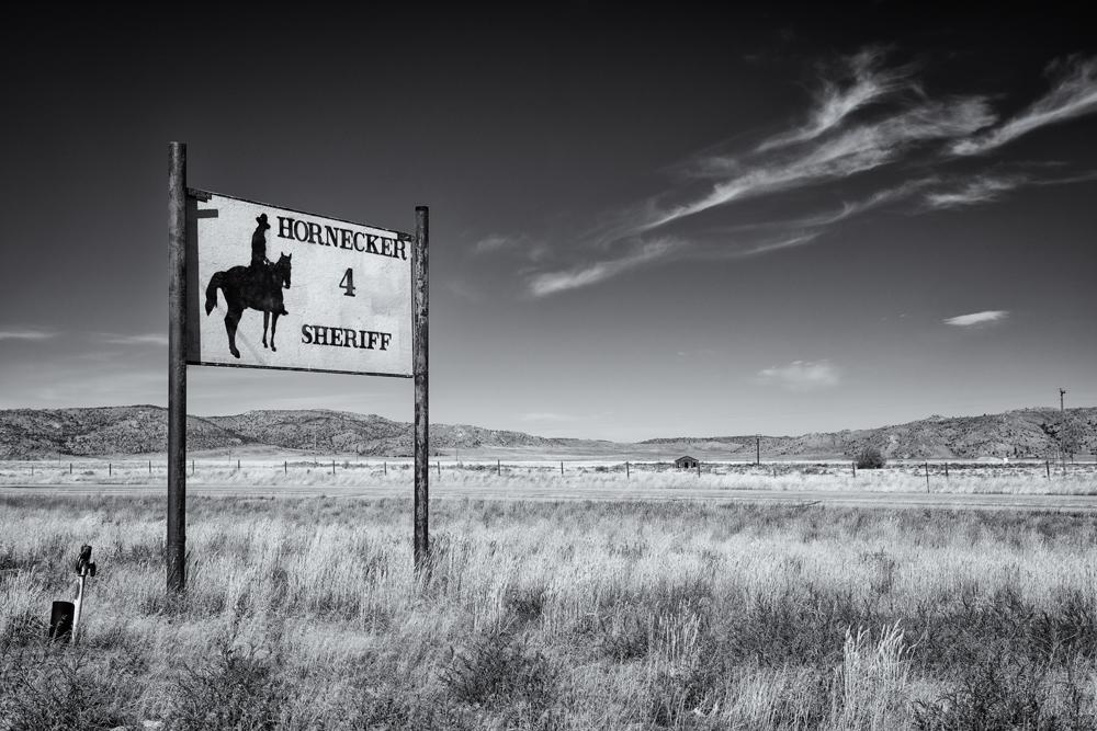 Hornecker for Sheriff. Home On the Range (Jeffrey City), Wyoming, 2014